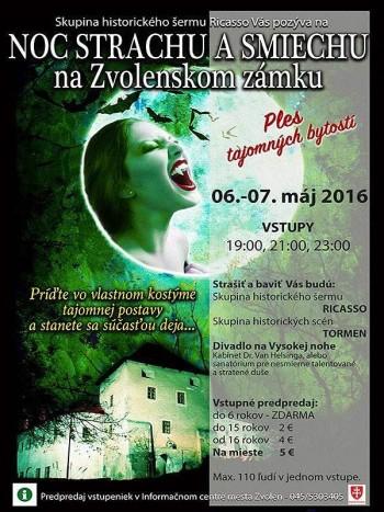 Noc strachu a smiechu Zvolensky zamok 06. - 07. maj 2016
