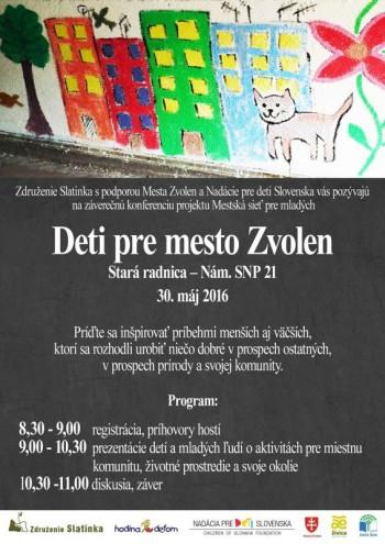 Deti pre mesto Zvolen 30.05.2016 Stara radnica vo Zvolene